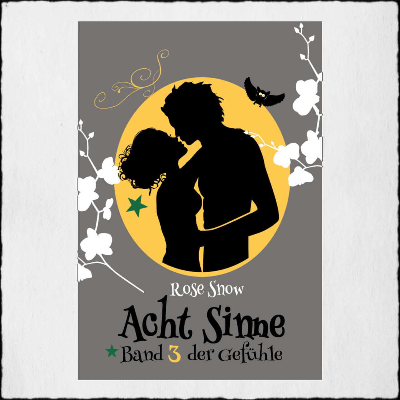 Cover Acht Sinne 3 Copyright: © 2015 Rose Snow & Anna Pfeffer