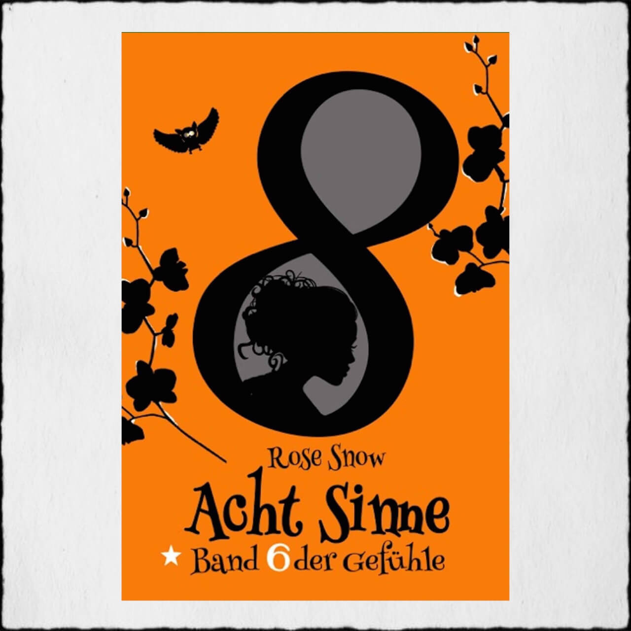 Cover Acht Sinne 6 Copyright: © 2016 Rose Snow & Anna Pfeffer