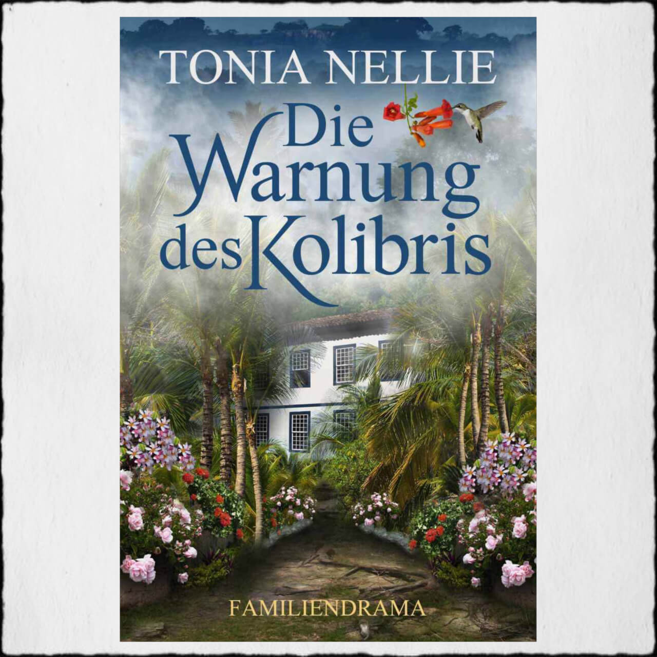 Cover Die Warnung des Kolibris Copyright © 2016 by Tonia Nellie