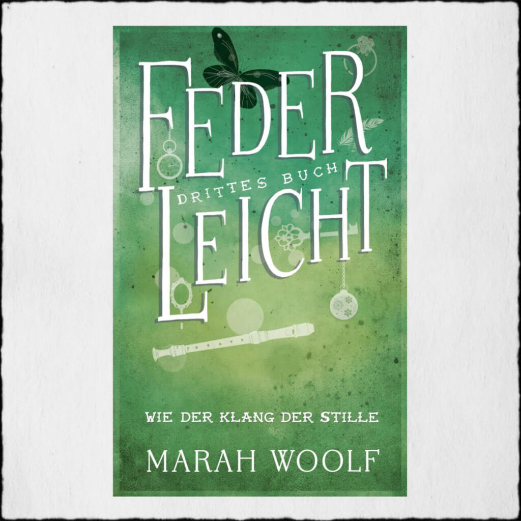 Cover FederLeicht 3 Copyright: © Marah Woolf