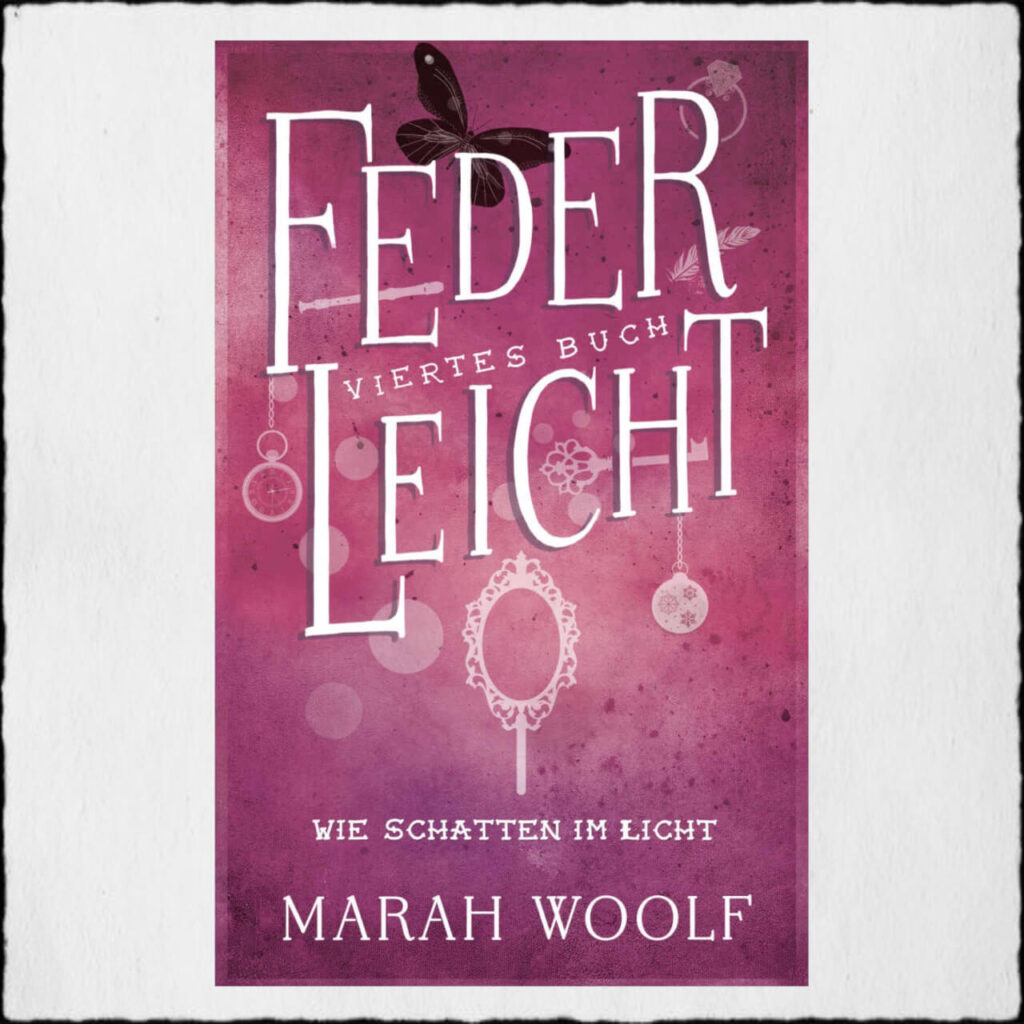 Cover Federleicht 4 Copyright: © Marah Woolf