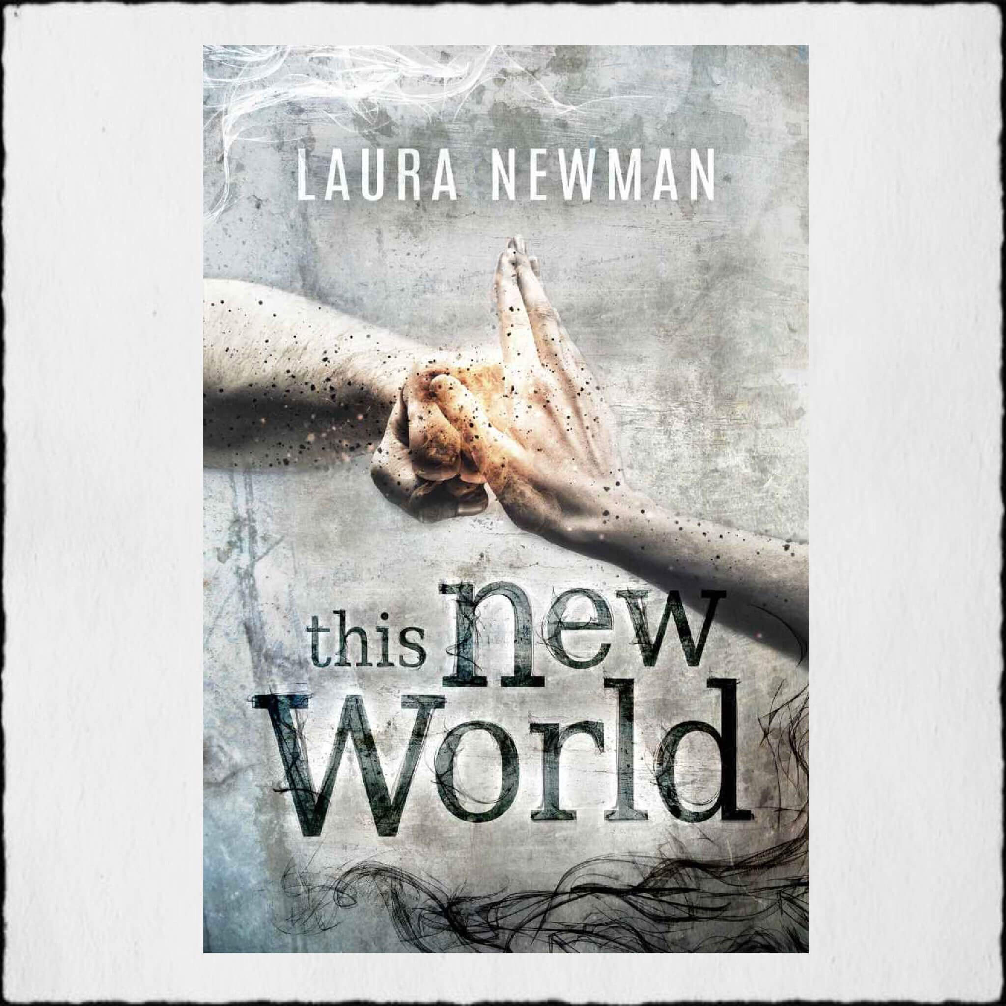 """Cover Laura Newman - """"This New World"""" - Copyright © 2017 Laura Newman"""