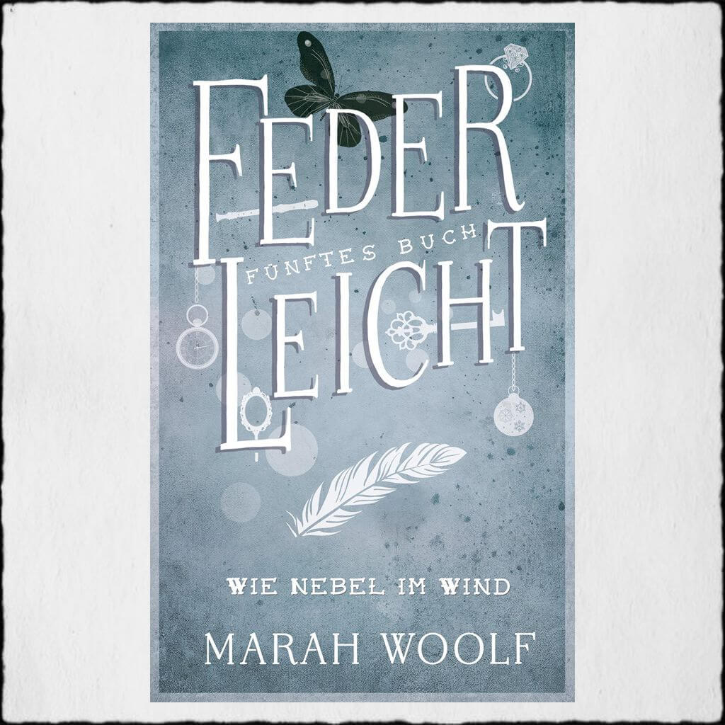 "Cover Marah Woolf: ""Federleicht 5 - WieNebel im Wind"" Copyright: © 2017 Marah Woolf (Independently published)"