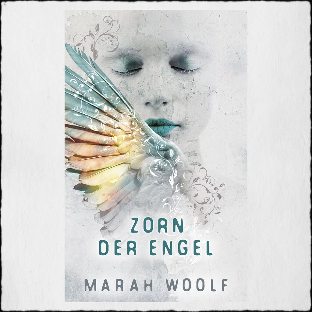 "Cover Marah Woolf: ""Zorn der Engel (Angelussaga 2)"" © 2019 Marah Woolf (Selfpublishing)"