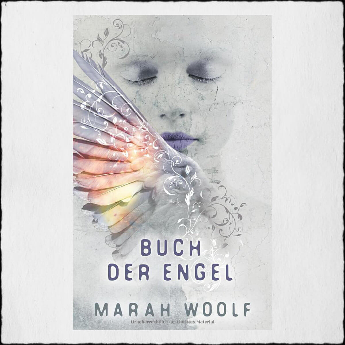 "Marah Woolf ""Buch der Engel - AngelusSaga Band 3"" © 2019 Marah Woolf in Selbstpublikation"